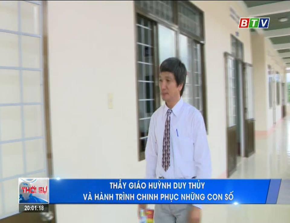 Thầy giáo Huỳnh Duy Thủy và hành trình chinh phục những con số
